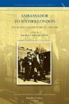 Ambassador to Sixties London: The Diaries of David Bruce, 1961-1969 - Raj Roy, John Young