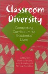 Classroom Diversity: Connecting Curriculum to Students' Lives - Ellen McIntyre