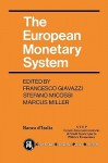 The European Monetary System - Francesco Giavazzi, Stefano Micossi