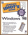 Complete Idiot's Guide to Microsoft Windows 98 - Paul McFedries