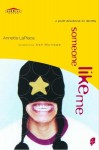 Someone Like Me: A Youth Devotional on Identity - Annette Laplaca