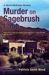 Murder on Sagebrush Lane - Patricia Smith Wood