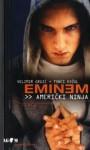 Eminem - američki ninja - Velimir Grgić, Tonći Kožul