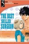 The Best Skilled Surgeon Vol. 5 - Takashi Hashiguchi, Kenzo Irie