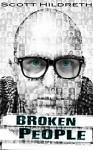 Broken People - Scott Hildreth, SD Hildreth