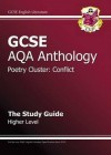 Poetry Cluster: Conflict: Anthology: GCSE AQA: The Study Guide: Higher Level - Richard Parsons