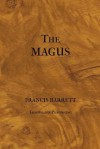 The Magus or Celestial Intelligencer - Francis Barrett