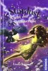 Stardust 07. Nacht der Sommerelfe - Linda Chapman, Kirsten Straßmann