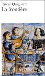La Frontière: Azulejos Du Palais Fronteira - Pascal Quignard, José Meco, Nicolas Sapieha, Paulo Cintra