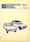Triumph Dolomite Range 1976+ Parts Catalog - Brooklands Books Ltd
