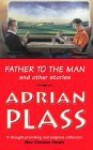 Father To The Man: And Other Stories - Adrian Plass