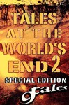 9Tales At the World's End 2 (9Tales Series Book 12) - A.R. Jesse, Steven P.R., George Strasburg, Hulk Ryder, Daniel J. Kirk, JC Crumpton, Shawn P. Madison, Ripper Pink