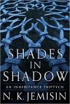 Shades In Shadow - N.K. Jemisin