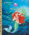 The Little Mermaid (Disney Princess) (Little Golden Book) - Michael Teitelbaum, Sue DiCicco
