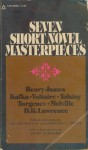 Seven Short Novel Masterpieces - Leo Hamalian, Edmond L. Volpe