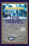 Time Travel - Stuart A. Kallen
