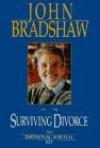 Surviving Divorce - John Bradshaw