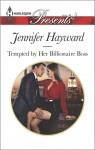 Tempted by Her Billionaire Boss (Harlequin PresentsThe Tenacious Tycoons) - Jennifer Hayward