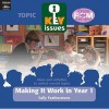 Making It Work In Year 1 (Key Issues) - Sally Featherstone