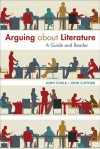 Arguing about Literature: A Guide and Reader - John Schilb, Clifford Schilb