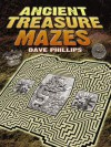 Ancient Treasure Mazes - Dave Phillips