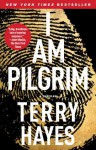 I Am Pilgrim: A Thriller - Terry Hayes