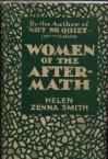 Women of the After-Math - Helen Zenna Smith