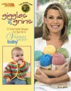 Vanna's Choice: Giggles & Grins (Leisure Arts #4645) - Lion Brand Yarn, Leisure Arts