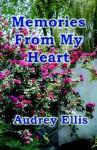 Memories from My Heart - Audrey Ellis