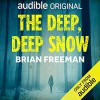 The Deep, Deep Snow - January LaVoy, Brian Freeman