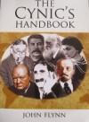 The Cynic's Handbook - John Flynn