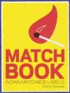 Matchbook: Indian Match Box Labels - V. Geetha, Shahid Datawala