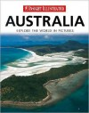 Insight Illustrated Australia: Explore the World in Pictures - Robert Fischer, Robert Fischer, Ute Friesen, Marcus Wurmli, Joan Clough-Laub