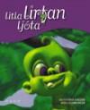 Litla lirfan ljóta - Friðrik Erlingsson, Gunnar Karlsson