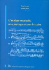 L'Analyse Musicale, Une Pratique Et Son Histoire - Remy Campos, Nicolas Donin