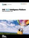 SAS(R) 9.1.3 Intelligence Platform: Data Administration Guide - SAS Publishing