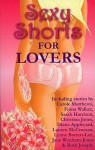 Sexy Shorts for Lovers - Rachel Loosmore, Rachel Sargeant