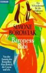 Baroness Bibi. Ein Schundroman für die gebildeten Stände - Simon Borowiak