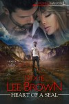 Heart of a SEAL (Hearts of Valor #1) - Dixie Lee Brown