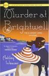 Murder at the Brightwell - Ashley Weaver