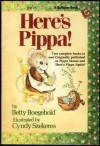Here's Pippa:Two Complete Books In One (Pippa The Mouse) - Betty D. Boegehold, Cindy Szekeres
