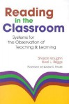 Reading in the Classroom: Systems for the Observation of Teaching and Learning - Kerri L. Briggs, Louisa C. Moats, Kerri L. Briggs
