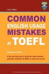Columbia Common English Usage Mistakes at TOEFL - Richard Lee