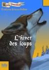 L'hiver des loups - Evelyne Brisou-Pellen, Nicolas Wintz