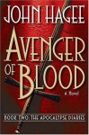 Avenger of Blood: A Novel - John Hagee