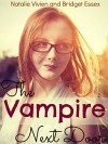 The Vampire Next Door - Natalie Vivien, Bridget Essex