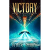 Victory: Book 3 of The Legacy Fleet Trilogy (Volume 3) - Nick Webb