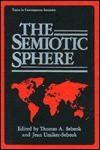 The Semiotic Sphere - Thomas A. Sebeok
