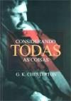 Considerando todas as coisas - G.K. Chesterton, Mateus Leme