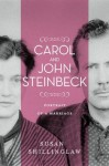 Carol and John Steinbeck: Portrait of a Marriage (Western Literature Series) 1st edition by Shillinglaw, Susan (2013) Hardcover - Susan Shillinglaw